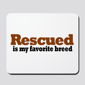 Rescued Breed Mousepad